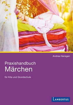 Praxishandbuch Märchen von Hensgen,  Andrea
