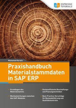 Praxishandbuch Materialstammdaten in SAP ERP von Karalic,  Muhamed