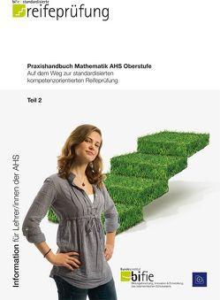 Praxishandbuch Mathematik AHS Oberstufe Band 2 von bifie