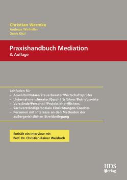 Praxishandbuch Mediation von Kittl,  Denis, Wermke,  Christian, Winheller,  Andreas