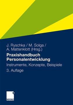 Praxishandbuch Personalentwicklung von Mattenklott,  Axel, Ryschka,  Jurij, Solga,  Marc