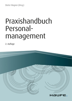 Praxishandbuch Personalmanagement von Wagner,  Dieter