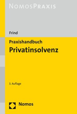 Praxishandbuch Privatinsolvenz von Frind,  Frank