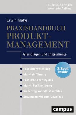 Praxishandbuch Produktmanagement von Matys,  Erwin