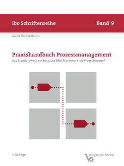 Praxishandbuch Prozessmanagement von Fischermanns,  Guido