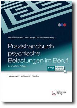 Praxishandbuch psychische Belastungen im Beruf von Jung,  Detlev, Petermann,  Olaf, Windemuth,  Dirk