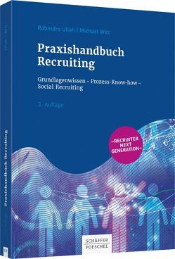 Praxishandbuch Recruiting von Ullah,  Robindro, Witt,  Michael
