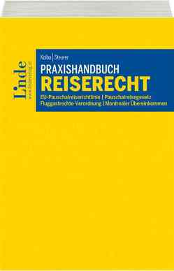 Praxishandbuch Reiserecht von Kolba,  Peter, Steurer,  Mirjam