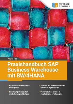 Praxishandbuch SAP Business Warehouse mit BW/4HANA von Noe,  Jürgen