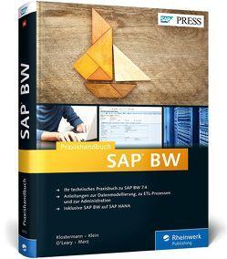 Praxishandbuch SAP BW von Klein,  Robert, Klostermann,  Olaf, Merz,  Matthias, O'Leary,  Joseph W.