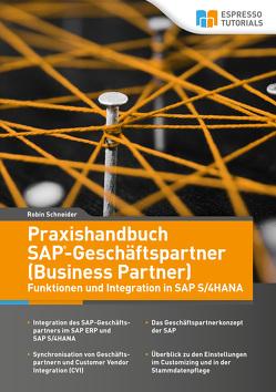 Praxishandbuch SAP-Geschäftspartner (Business Partner) – Funktionen und Integration in SAP S/4HAN von Schneider,  Robin
