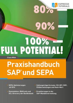 Praxishandbuch SAP und SEPA von Wild,  Claus