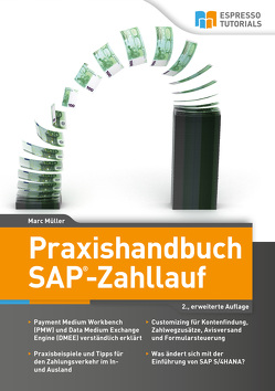 Praxishandbuch SAP-Zahllauf – 2., erweiterte Auflage von Müller,  Marc