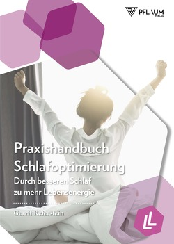 Praxishandbuch Schlafoptimierung von Keferstein,  Gerrit
