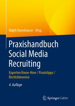 Praxishandbuch Social Media Recruiting von Dannhäuser,  Ralph