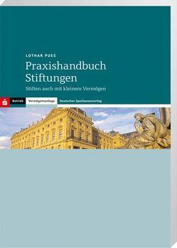 Praxishandbuch Stiftungen von Pues,  Lothar