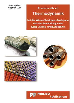 Praxishandbuch Thermodynamik von Lück,  Siegfried
