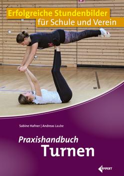 Praxishandbuch Turnen von Hafner,  Sabine, Laube,  Andreas