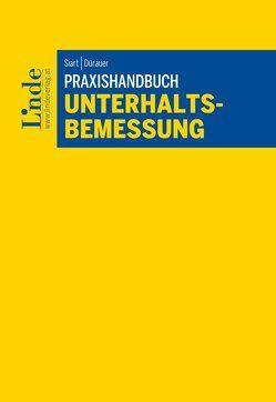 Praxishandbuch Unterhaltsbemessung von Dürauer,  Florian, Siart,  Rudolf