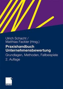 Praxishandbuch Unternehmensbewertung von Fackler,  Matthias, Schacht,  Ulrich