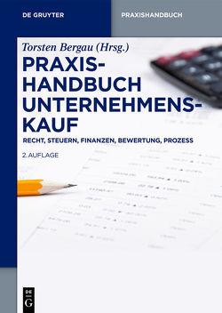 Praxishandbuch Unternehmenskauf von Bergau,  Torsten