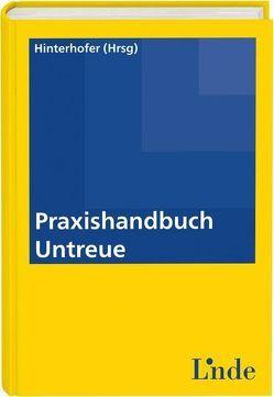 Praxishandbuch Untreue von Hinterhofer,  Hubert