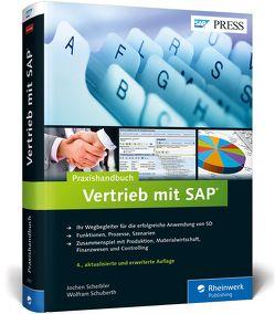Praxishandbuch Vertrieb mit SAP von Scheibler,  Jochen, Schuberth,  Wolfram