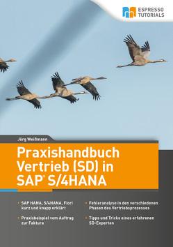 Praxishandbuch Vertrieb (SD) in SAP S/4HANA von Weißmann,  Jörg