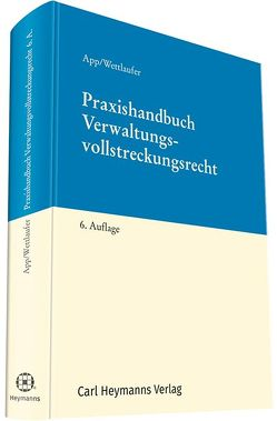 Praxishandbuch Verwaltungsvollstreckungsrecht von Klomfaß,  Ralf, Wettlaufer,  Dr. Arno
