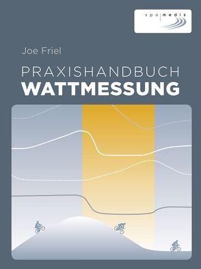 Praxishandbuch Wattmessung von Friel,  Joe, Witomsky,  Stephanie