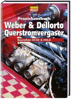 Praxishandbuch Weber & Dellorto Querstromvergaser von Hammill,  Des