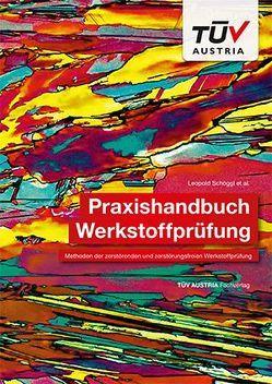 Praxishandbuch Werkstoffprüfung von Schöggl,  Leopold