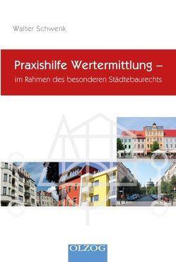 Praxishilfe Wertermittlung- von Schwenk,  Walter
