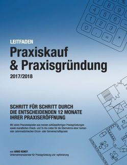 Praxiskauf & Praxisgründung 2017/2018 von Kensy,  Arnd