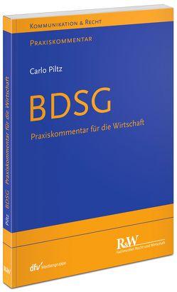 Praxiskommentar BDSG von Piltz,  Carlo