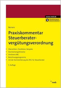 Praxiskommentar Steuerberatervergütungsverordnung von Berners,  Jürgen F., Charlier,  Rudolf