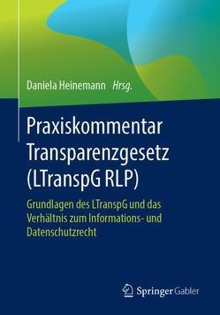 Praxiskommentar Transparenzgesetz (LTranspG RLP) von Heinemann,  Daniela