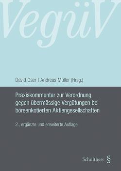 Praxiskommentar zur Verordnung gegen übermässige Vergütungen bei börsenkotierten Aktiengesellschaften von Mueller,  Andreas, Oser,  David