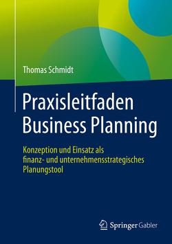 Praxisleitfaden Business Planning (AT) von Schmidt,  Thomas