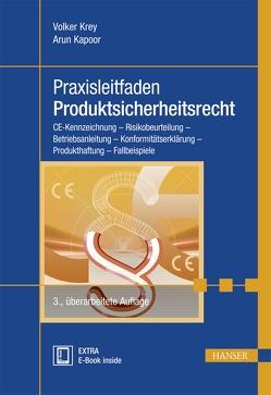 Praxisleitfaden Produktsicherheitsrecht von Kapoor,  Arun, Krey,  Volker