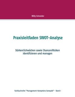Praxisleitfaden SWOT-Analyse von Schneider,  Willy