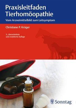 Praxisleitfaden Tierhomöopathie von Krüger,  Christiane P.
