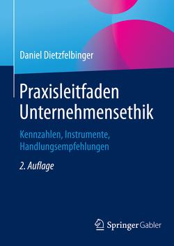 Praxisleitfaden Unternehmensethik von Dietzfelbinger,  Daniel