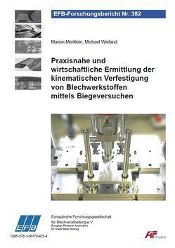 Praxisnahe und wirtschaftliche Ermittlung der kinematischen Verfestigung von Blechwerkstoffen mittels Biegeversuchen von Merklein,  Marion, Wieland,  Michael