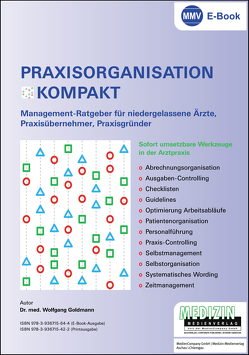 Praxisorganisation Kompakt (eBook) von Dr. med. Goldmann,  Wolfgang