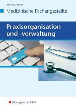 Praxisorganisation und -verwaltung von Hoffmann,  Uwe, Verhuven,  Johannes