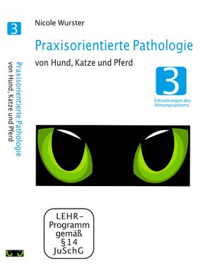 Praxisorientierte Pathologie bei Hund, Katze und Pferd von Sandrowski,  Werner, Video-Commerz GmbH, Wurster,  Nicole