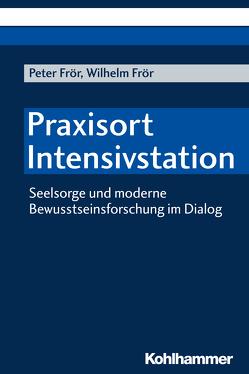 Praxisort Intensivstation von Frör,  Peter, Frör,  Wilhelm