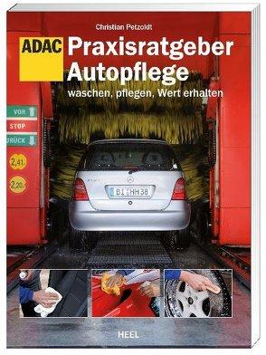 Praxisratgeber Autopflege von Petzoldt,  Christian