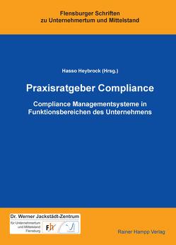 Praxisratgeber Compliance von Heybrock,  Hasso